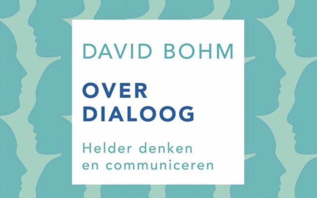 Lees je Luiken Open / 'Over Dialoog' (David Bohm)